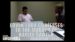 Edwin Lara confesses to the murder of Kaylee Sawyer