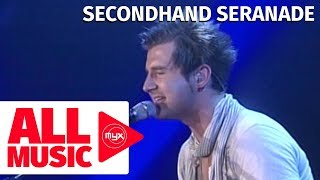 SECONDHAND SERENADE – Fall For You (MYX Performance)