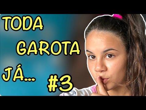 COISAS QUE TODA GAROTA JÁ FEZ ESCONDIDO #3