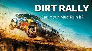 DiRT Rally on Mac: Can you Run it?