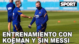 ASÍ HA SIDO EL PRIMER ENTRENAMIENTO DEL FC BARCELONA CON RONALD KOEMAN... ¡Y SIN LEO MESSI!