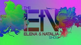 The Elena & Natalia Show | Broadcast