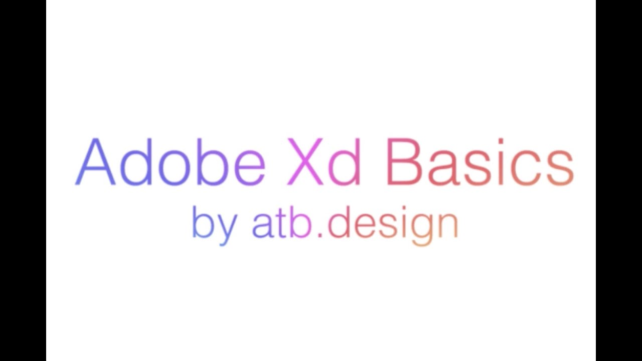 8 Essential Tutorials for Adobe XD -- Create More with