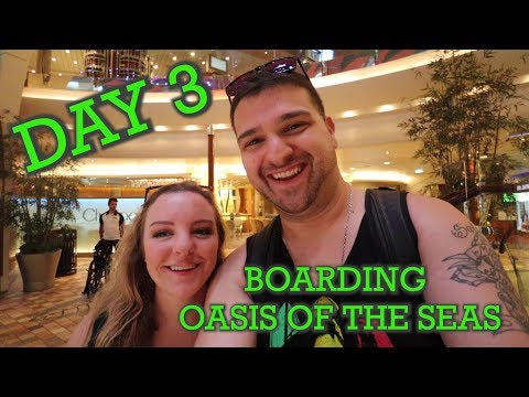 Day 3 - Boarding The OASIS OF THE SEAS And Exploring The Ship! October 2018