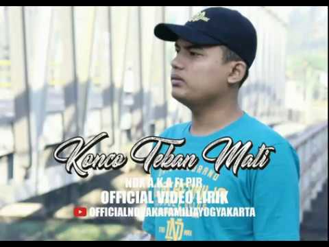 "Official Video Lirik ""Konco Tekan Mati"" NDX A.K.A Ft.PJR"