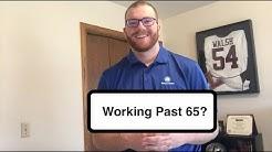 Medicare Update: Working Past 65