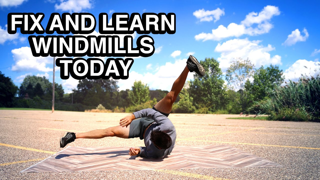 Learn How to Windmill Today – 3 Common Problems Easily Fixed