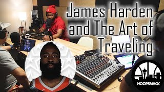 HoopSmack Podcast: James Harden and the Art of Traveling (ep. 75)