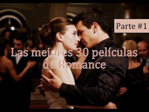 Las Mejores 30 Películas Románticas Incluye Trailers Parte 1