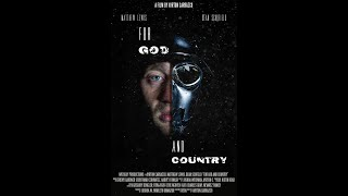 FOR GOD AND COUNTRY film (Psy-Fi, Drama, Sci-Fi)