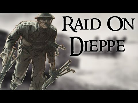 The Disastrous Allied Raid on Dieppe: What Went Wrong?