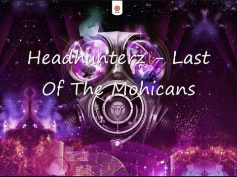 Headhunterz Last Of The Mohicans