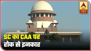 Supreme Court Declines To Stay CAA | Super 40 | ABP News