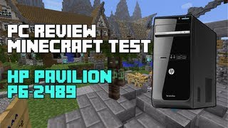 Minecraft :: Hp Pavilion P6-2489 Gameplay/Review