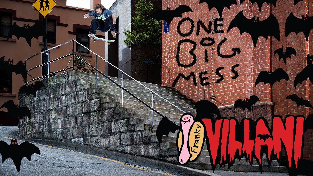Franky Villani's One Big Mess Part