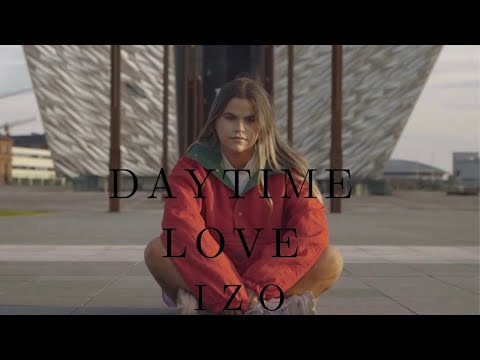 Download IZO - Daytime Love (Official Music Video)