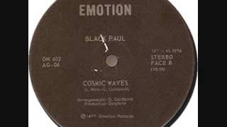Cosmic Waves (12 Inch Version) by Black Paul