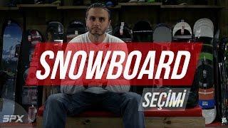 Snowboard seçimi nasıl yapılır ? i spxtv