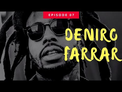 Episode 07: Exclusive Interview with Deniro Farrar