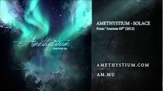 Amethystium Solace From Aurorae EP