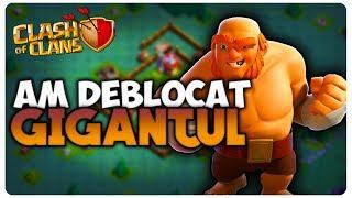 Am deblocat gigantii | Clash of Clans Romania