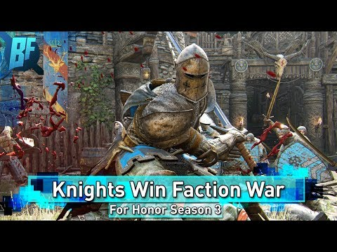 For Honor Season 3: Knights Win Faction War and More! [Recap]