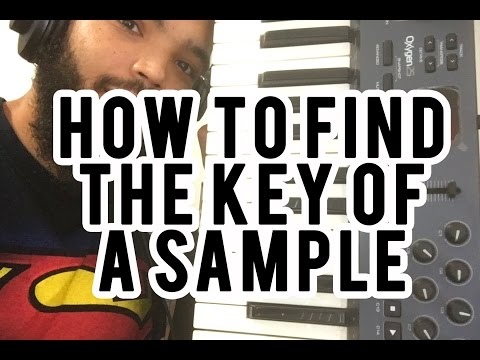 How to find the Key or Scale of a Sample - Why Your Beats Suck #001