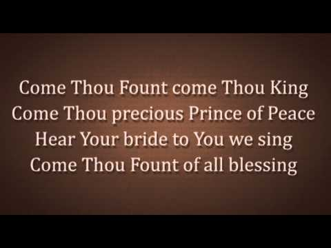 Come Thou Fount Come Thou King Worship Video
