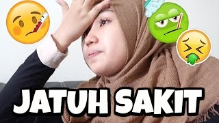JATUH SAKIT | MAAFKAN SAYA TERLALU BAPER | VLOG BAHASA INDONESIA