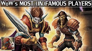 World of Warcraft's Most Famous & Infamous Players