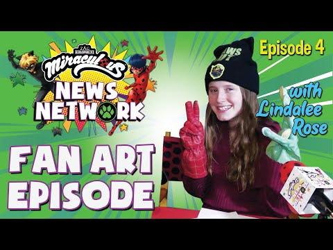 MIRACULOUS NEWS NETWORK   🐞 FAN ART EPISODE with Lindalee Rose 🎙   News, interviews & more!
