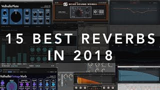The 15 Best Reverbs In 2018