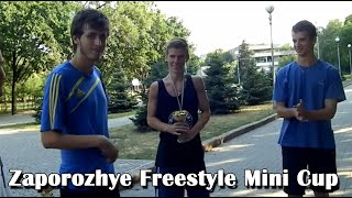 Zaporozhye Freestyle Mini Cup   August 2013