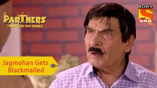 Your Favorite Character | Jagmohan Gets Blackmailed | Partners Trouble Ho Gayi Double