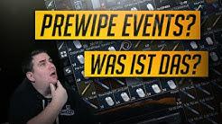 PREWIPE EVENTS - WAS IST DAS? Escape from Tarkov Deutsch