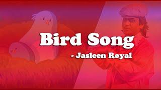 Bird Song - Jasleen Royal From ghoomketu Movie | Lyric Video |
