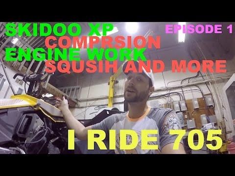 #52 I ride 705 Skidoo XP engine build checking compression ratio 101