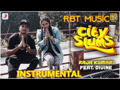 [INSTRUMENTAL] City Slums - Raja Kumari ft. DIVINE | KARAOKE | RBT MUSIC