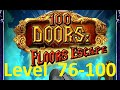 100 Doors : Floors Escape - Level 76 - 100 - Tower 100 Floors ( башня 100 этажей ) Walkthrough