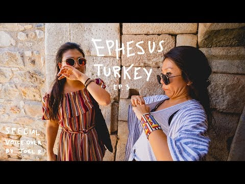 Ephesus, Turkey - Episode 3 (ft. Joel Ronkko)