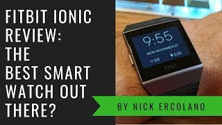 FitBit Ionic Review: The killer smartwatch?