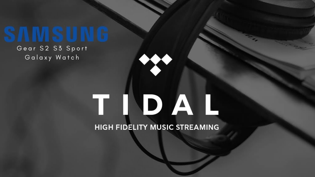 Tidal Music On Your Samsung Watch