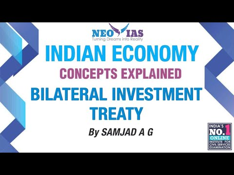 Bilateral Investment Treaty | INDIAN ECONOMY CONCEPTS EXPLAINED | SPEED ECONOMY | NEO IAS