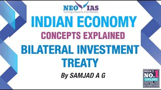 Bilateral Investment Treaty | 2017 Current Affairs | Indian Economy | Part 16