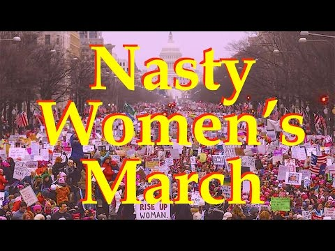 Nasty Women's March for Man-Hating, Abortion, Homosexuality, Black Lives Matter, & Illegal Aliens