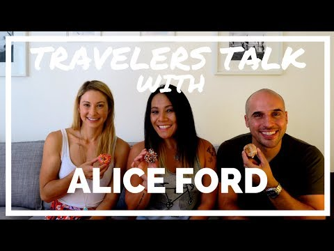 Travelers Talk With Alice Ford Part 1