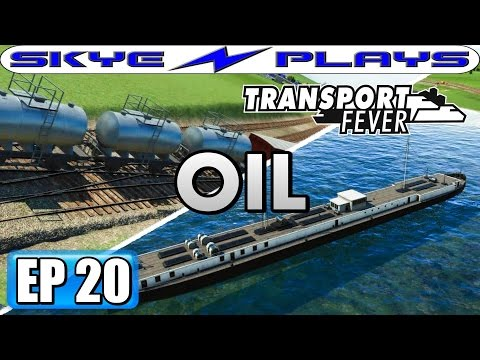 Transport Fever Let's Play / Gameplay Part 20 ►OIL AND FUEL!◀ (1932)