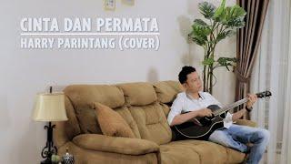CINTA DAN PERMATA - HARRY PARINTANG (COVER)