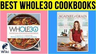 8 Best Whole30 Cookbooks 2019