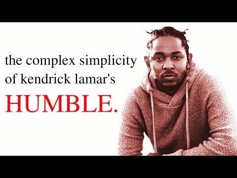The Complex Simplicity of Kendrick Lamar's 'HUMBLE.'